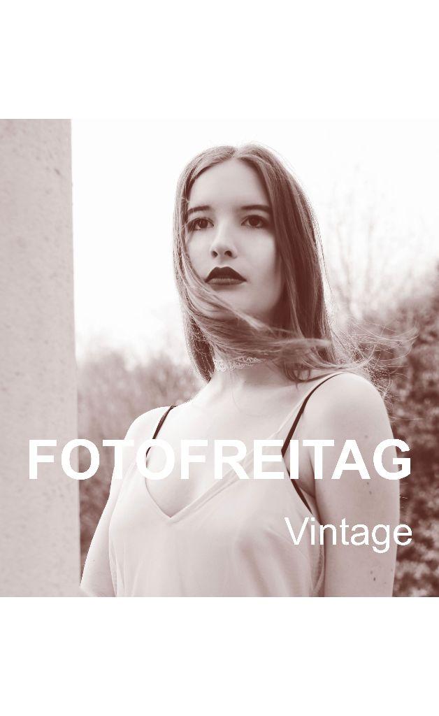 Fotofreitag Vintage