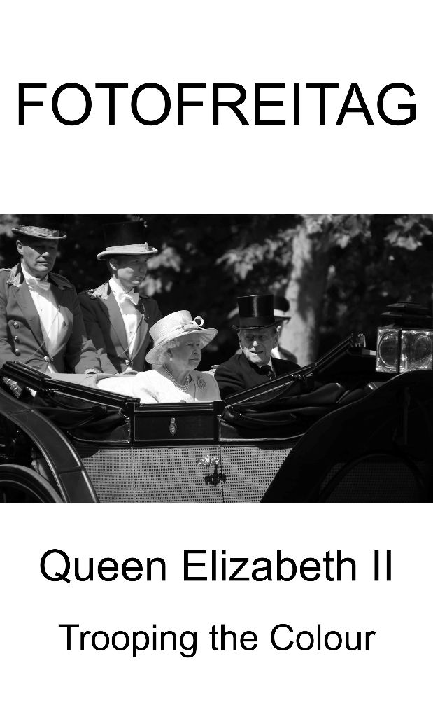 Trooping the Colour Queen Elizabeth II Fotofreitag